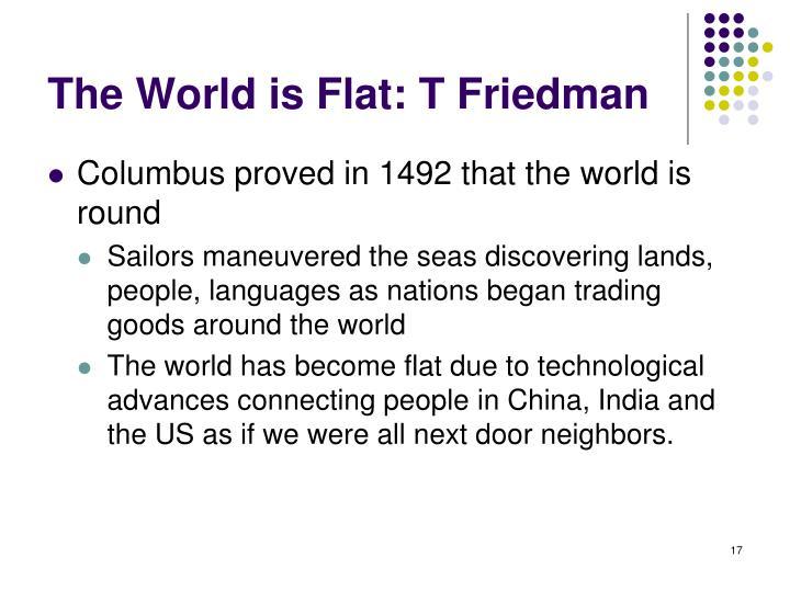 The World is Flat: T Friedman