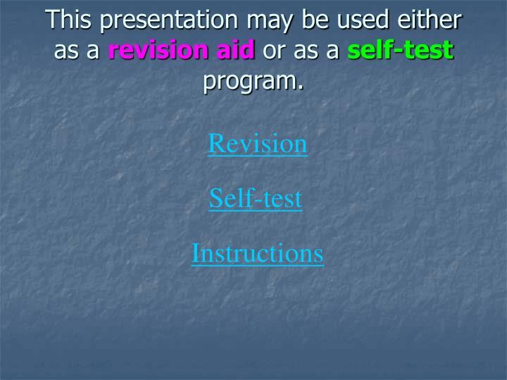This presentation may be used either as a