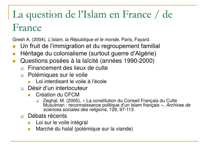 La question de l'Islam en France / de France