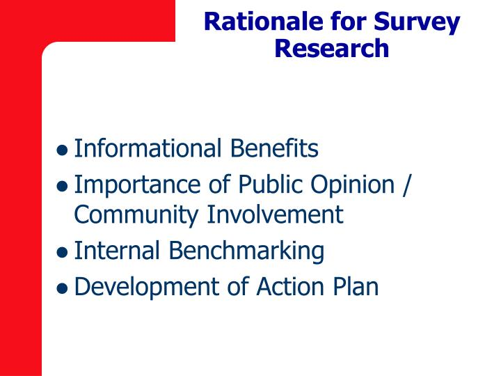 Rationale for Survey Research