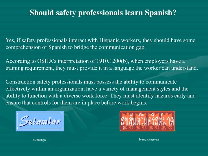 Should safety professionals learn Spanish?