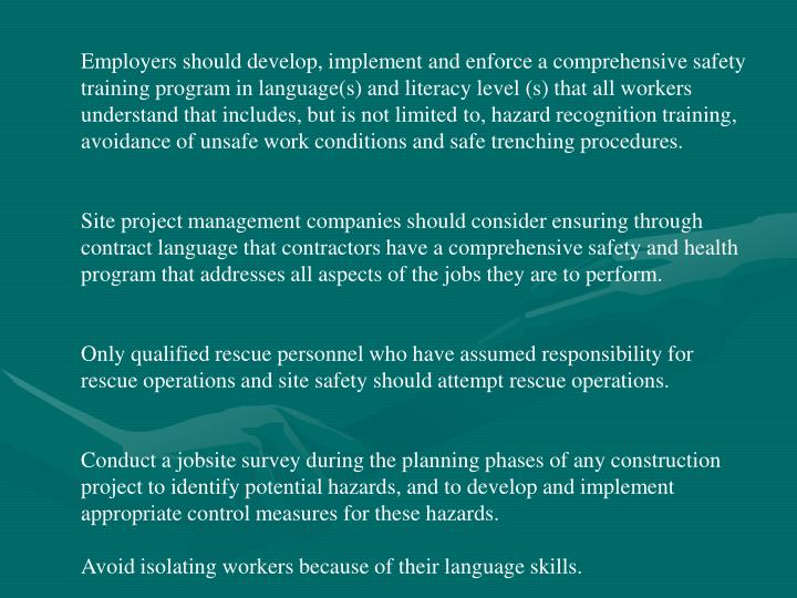 Employers should develop, implement and enforce a comprehensive safety