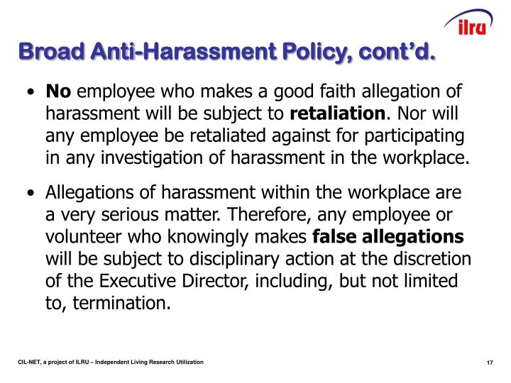 Broad Anti-Harassment Policy, cont'd.