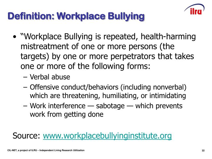 Definition: Workplace Bullying