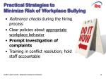 practical strategies to minimize risk of workplace bullying