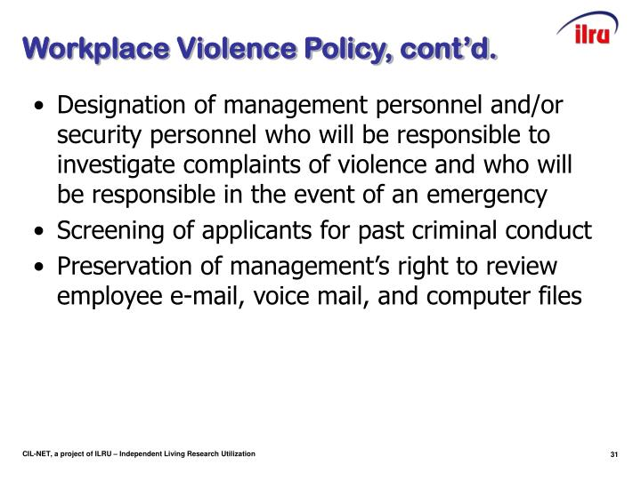 Workplace Violence Policy, cont'd.