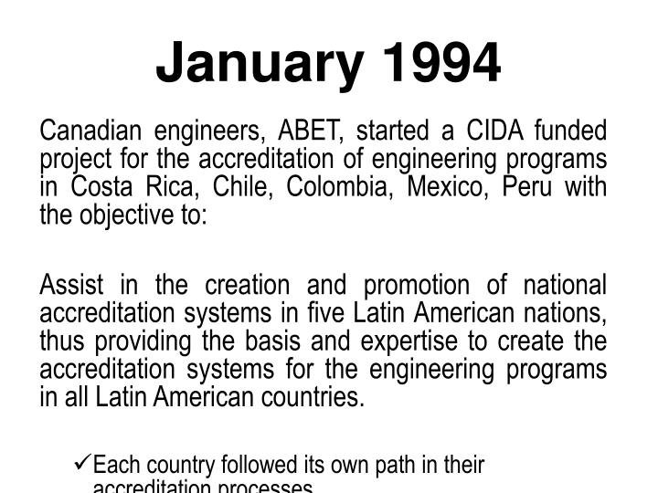 Canadian engineers, ABET, started a CIDA funded project for the accreditation of engineering programs in