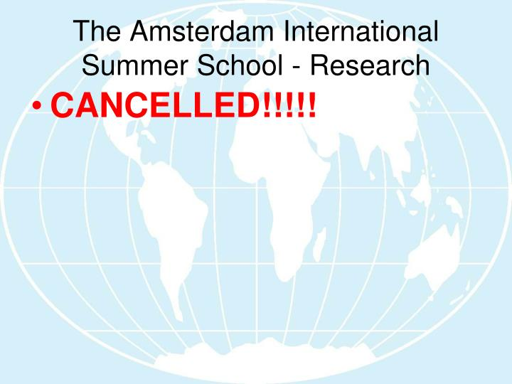 The amsterdam international summer school research