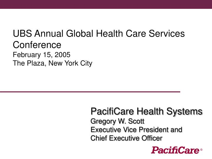 UBS Annual Global Health Care Services Conference