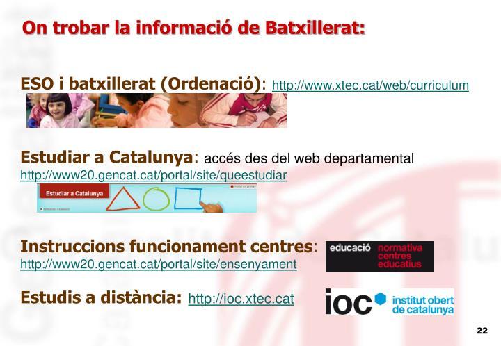 On trobar la informació de Batxillerat: