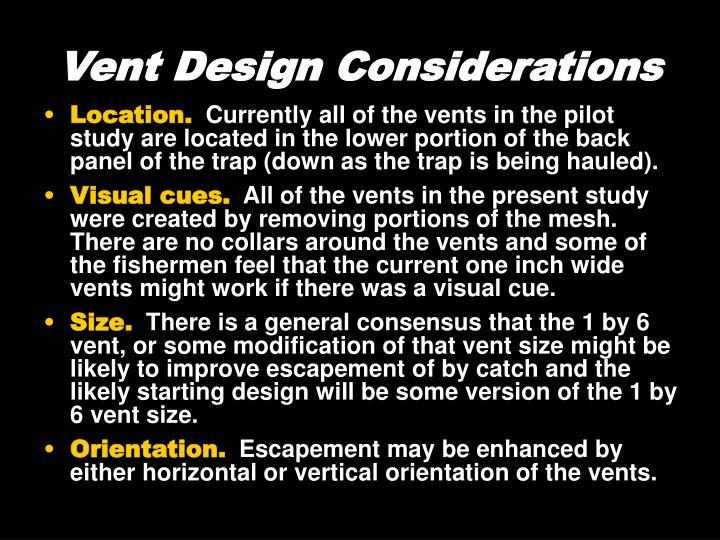 Vent Design Considerations