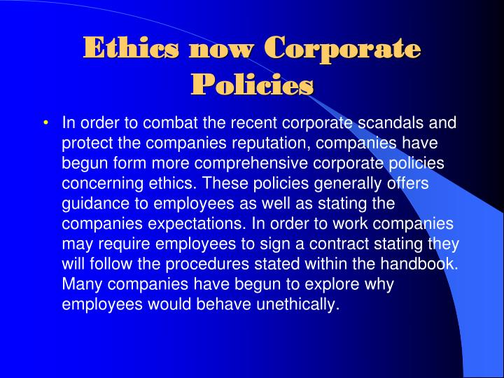 Ethics now Corporate Policies