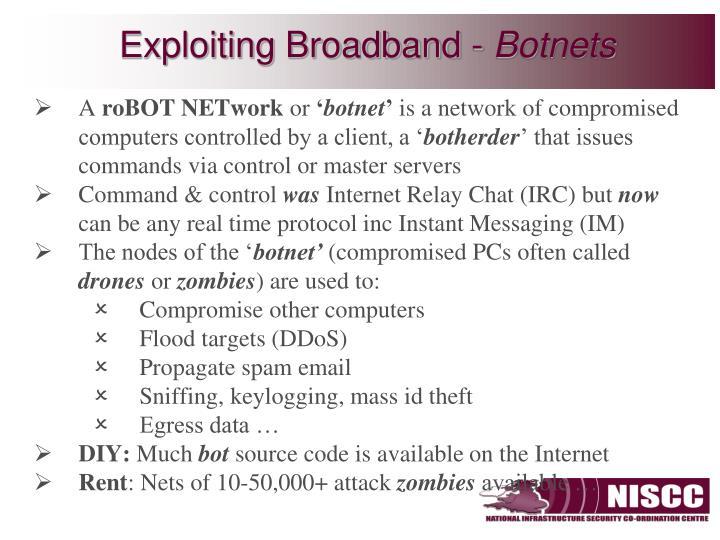 Exploiting Broadband -