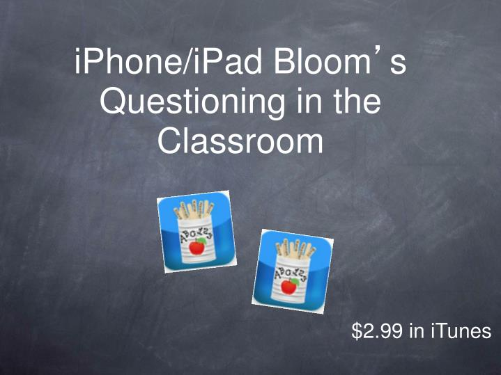 iPhone/iPad Bloom