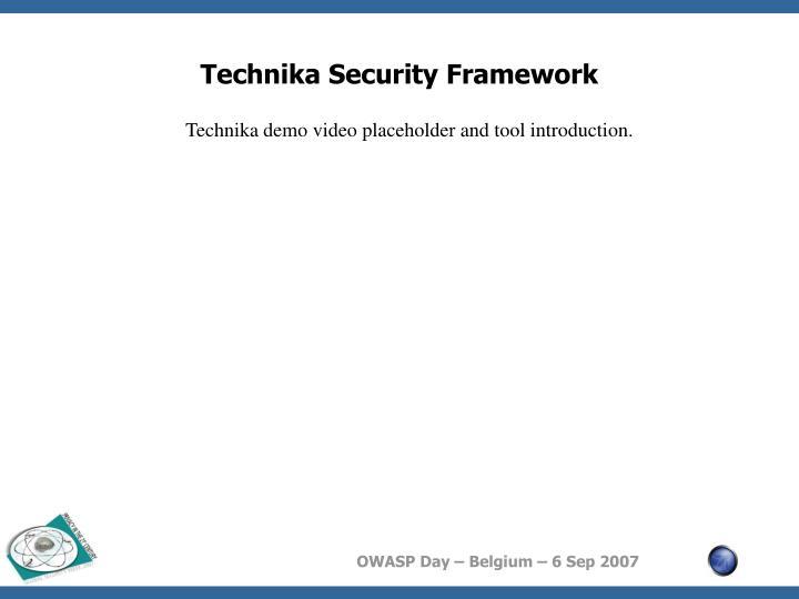 Technika Security Framework