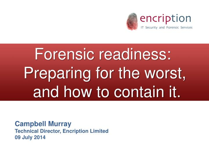 Forensic readiness: