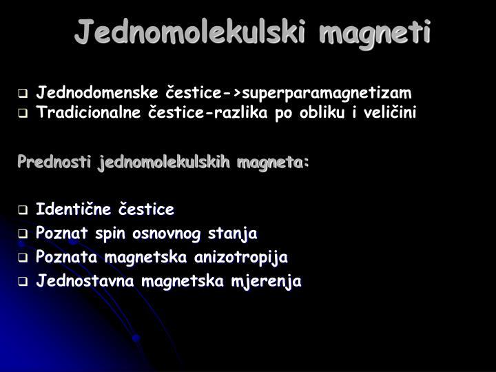 Jednomolekulski magneti