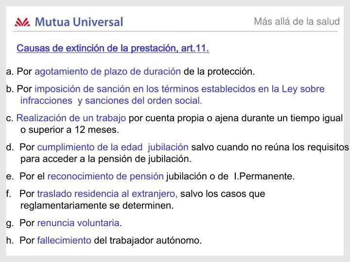 Causas de extinción de la prestación, art.11.
