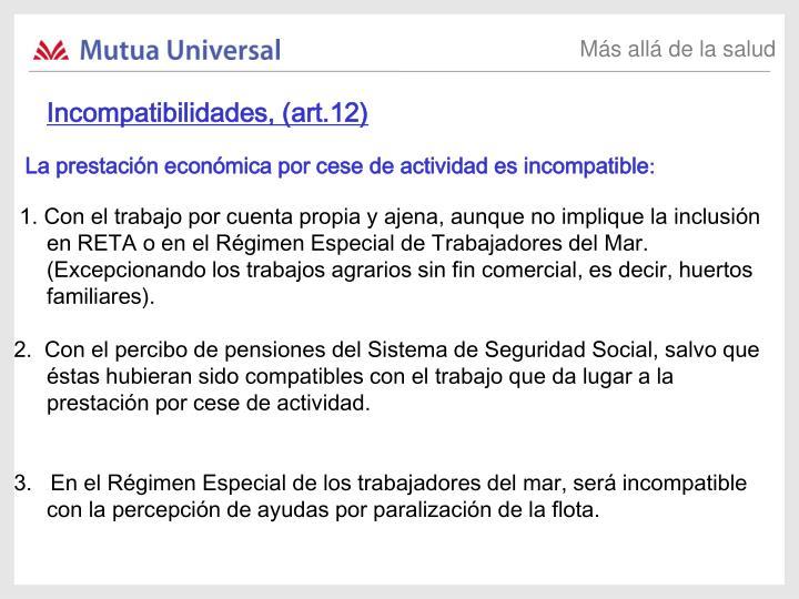 Incompatibilidades, (art.12)