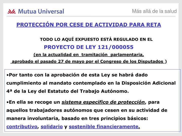 PROTECCIÓN POR CESE DE ACTIVIDAD PARA RETA