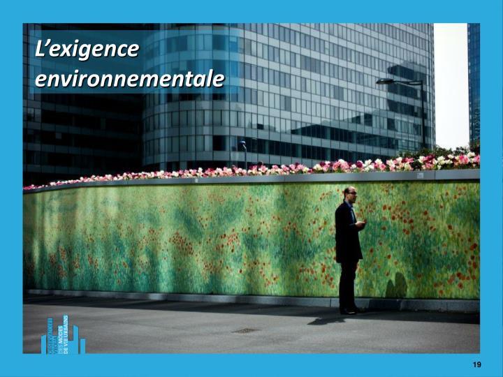 L'exigence environnementale