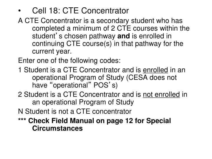 Cell 18: CTE Concentrator