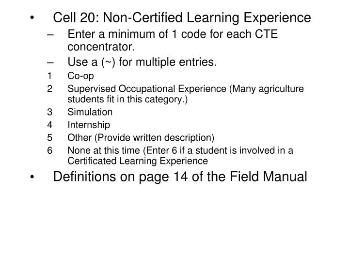 Cell 20: Non-Certified Learning Experience