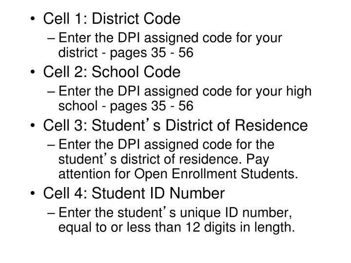 Cell 1: District Code