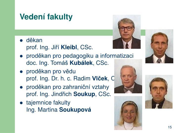 Vedení fakulty