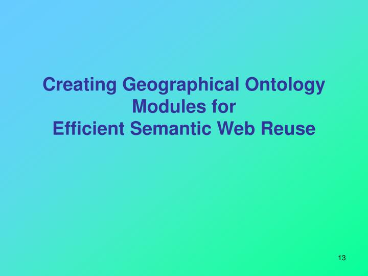 Creating Geographical Ontology Modules for