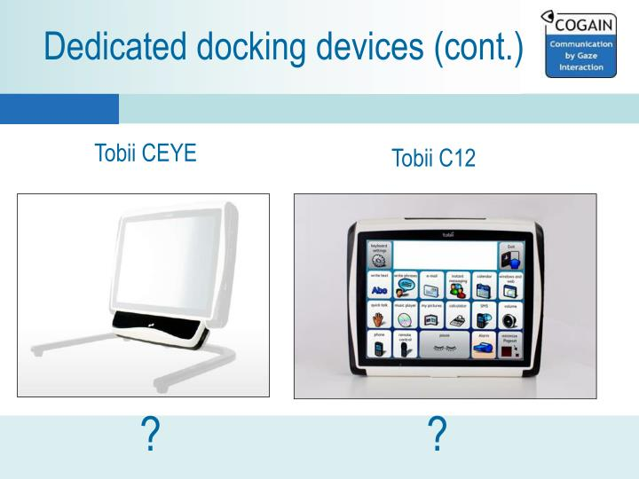 Dedicated docking devices (cont.)