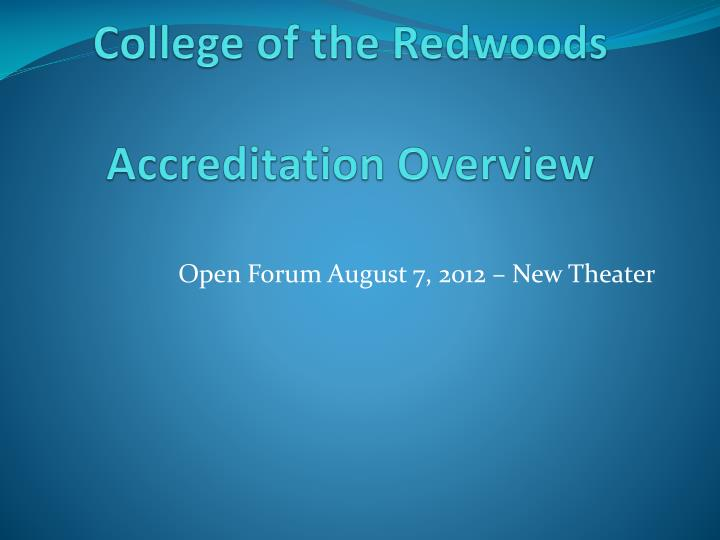 College of the redwoods accreditation overview