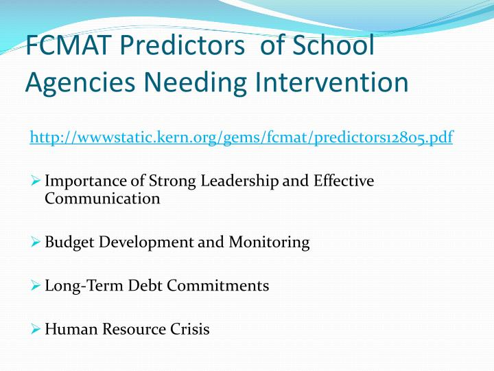 FCMAT Predictors  of School Agencies Needing Intervention