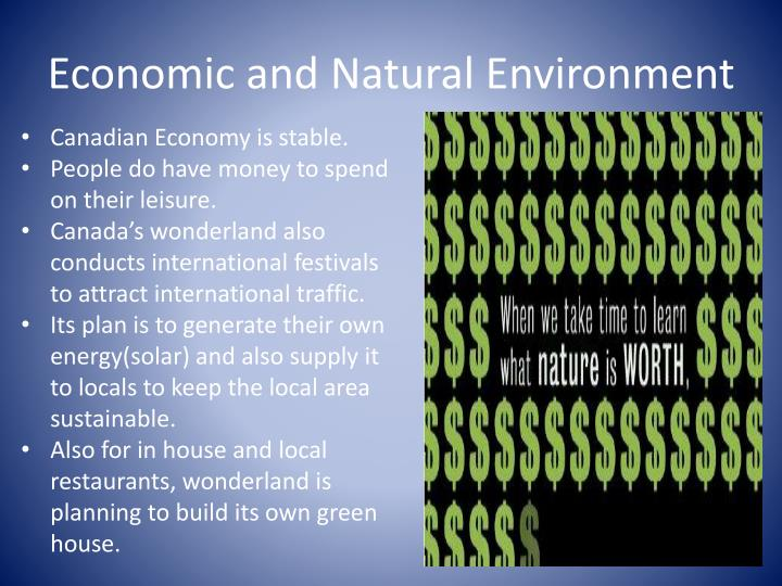 Economic and Natural Environment