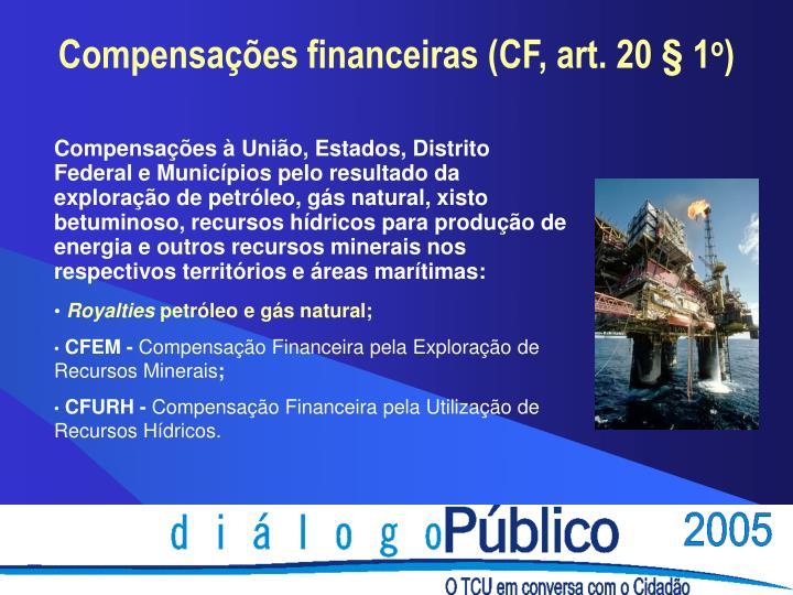 Compensações financeiras (CF, art. 20 § 1