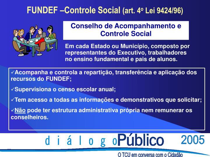 Conselho de Acompanhamento e Controle Social