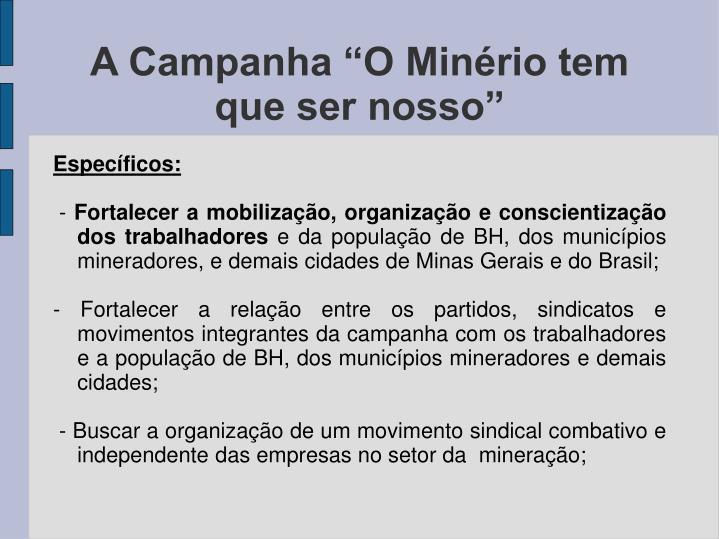 """A Campanha """"O Minério tem que ser nosso"""""""