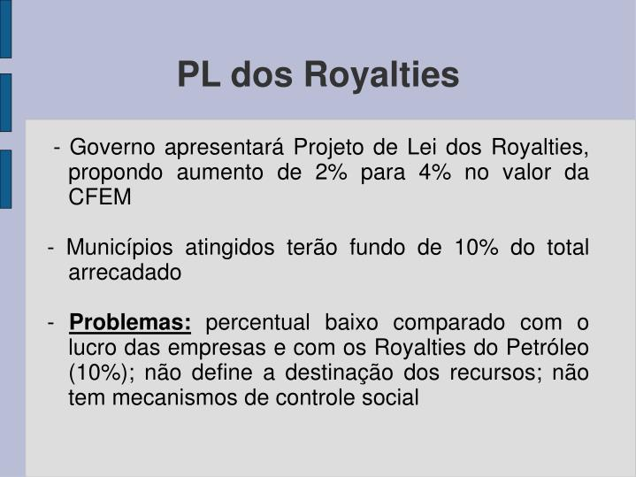 PL dos Royalties