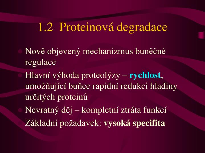 1.2  Proteinová degradace