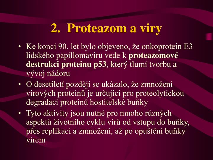 2.  Proteazom a viry