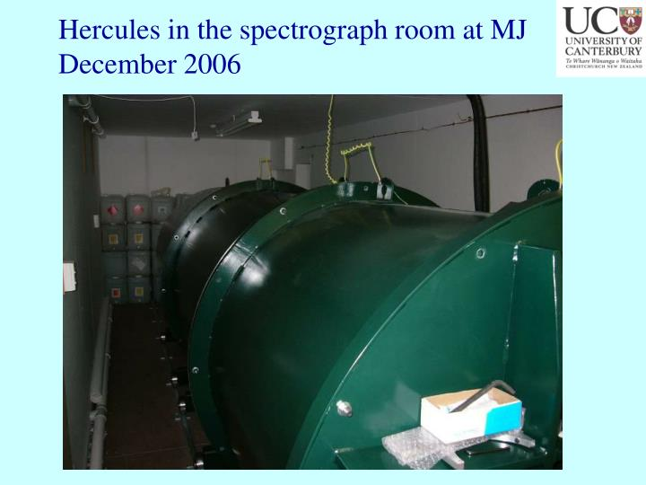 Hercules in the spectrograph room at MJ