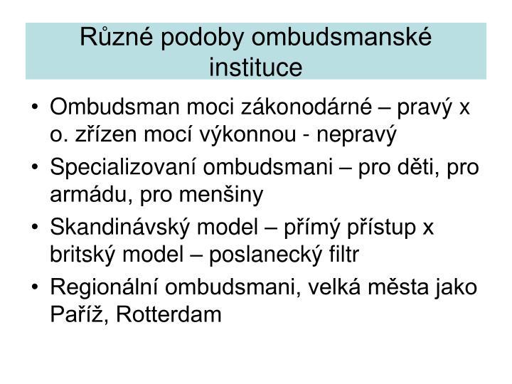 Různé podoby ombudsmanské instituce