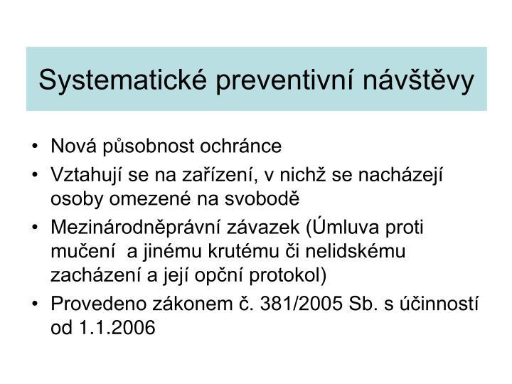 Systematické preventivní návštěvy