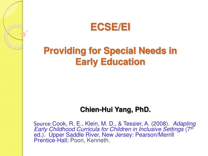 ecse ei providing for special needs in early education