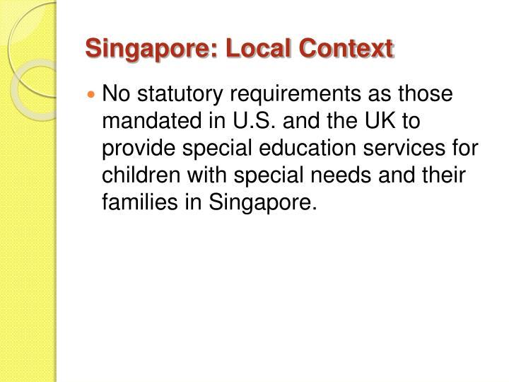 Singapore: Local Context