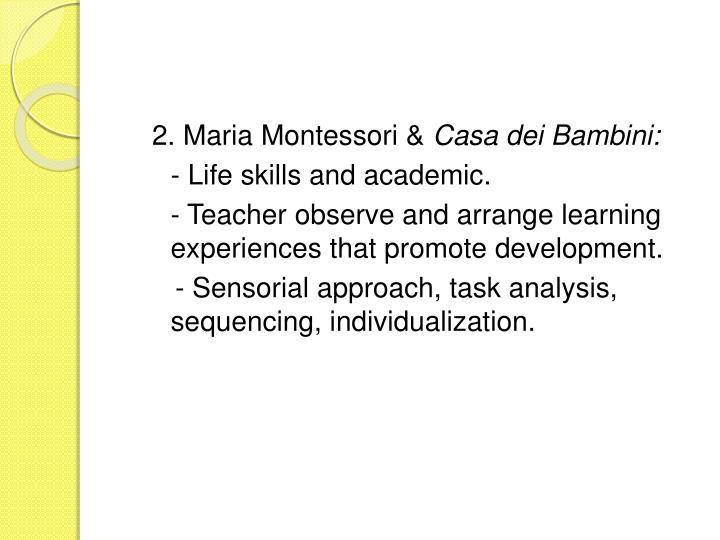 2. Maria Montessori &