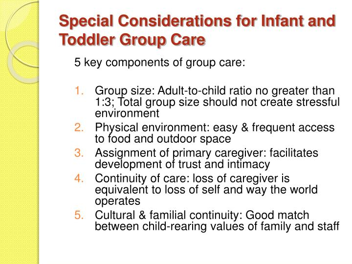 Special Considerations for Infant and Toddler Group Care