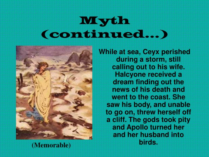 Myth (continued…)