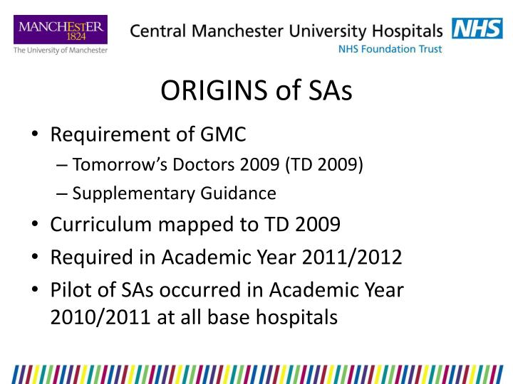 ORIGINS of SAs
