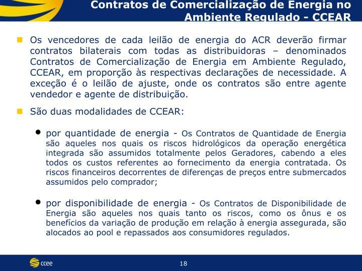 Contratos de Comercialização de Energia no Ambiente Regulado - CCEAR